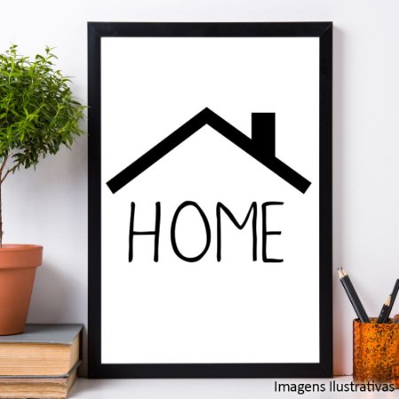 "Quadro Decorativo Frases ""Home"""