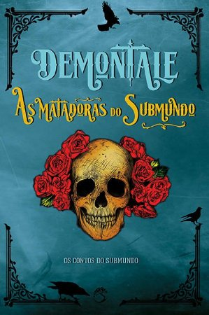 Demontale: As Matadoras do Submundo