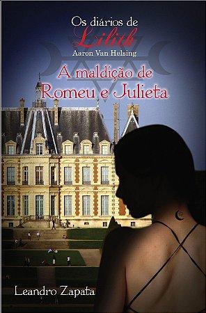 A Maldição de Romeu e Julieta - 1ª Edição