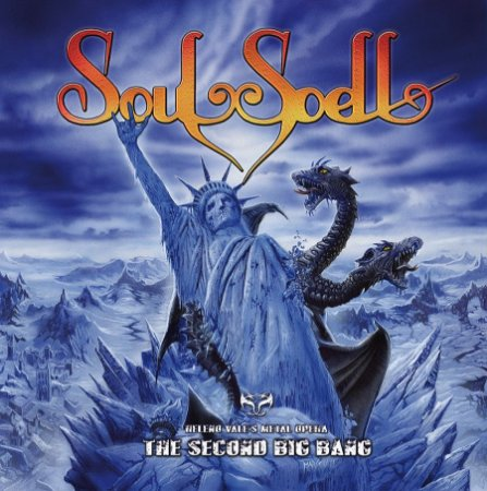 CD - SOULSPELL METAL OPERA - ACT IV - THE SECOND BIG BANG