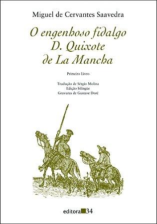 O ENGENHOSO FIDALGO D. QUIXOTE DE LA MANCHA - PRIMEIRA PARTE