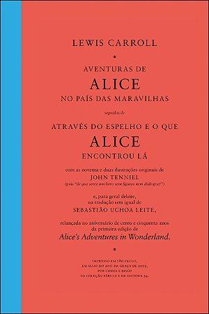 Alice no País das Maravilhas | Através do espelho e o que Alice encontrou lá (02 volumes)