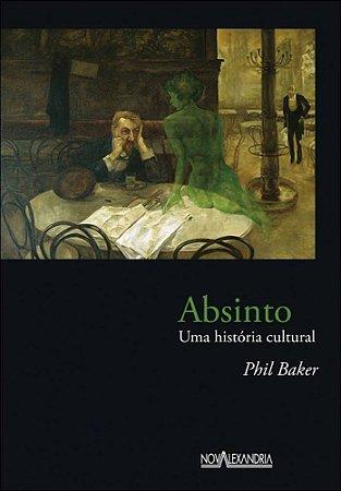 Absinto: uma história cultural