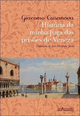 História da minha fuga das prisões de Veneza