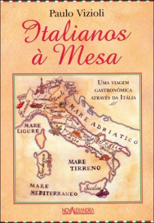 Italianos à mesa: uma viagem gastronômica através da Itália