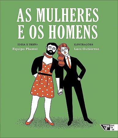 AS MULHERES E OS HOMENS