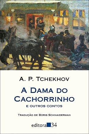A DAMA DO CACHORRINHO  E OUTROS CONTOS