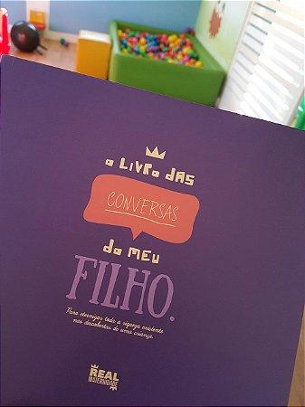 O Livro das Conversas do Meu Filho - Real Maternidade ESGOTADO!