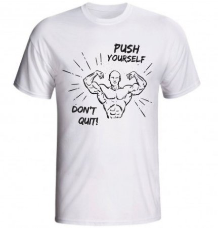 Camiseta Push Yourself Dont' Quit