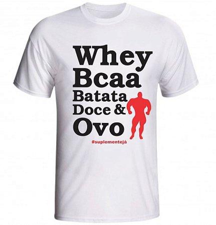 Camiseta Whey Bcaa Batata Doce & Ovo