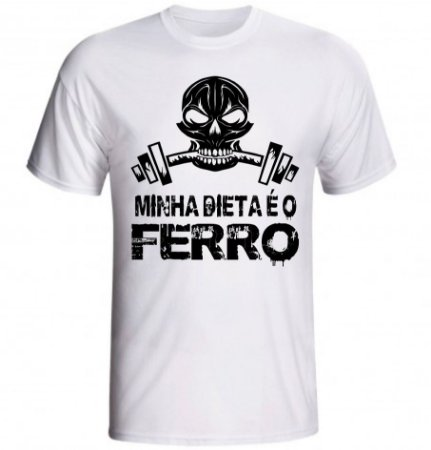 Camiseta Minha Dieta é o Ferro