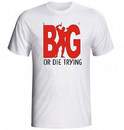 Camiseta Get BIG