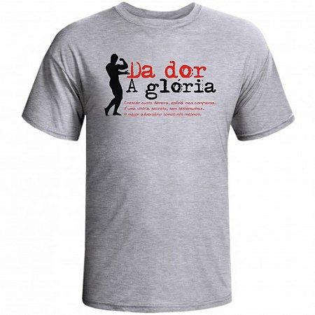 Camiseta Da Dor A Gloria