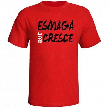 Camiseta Esmaga Que Cresce 3