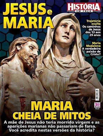 HISTÓRIA EM FOCO - JESUS E MARIA - 1 (2016)