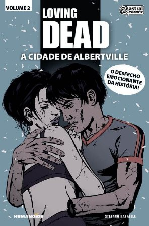 LOVING DEAD -  A CIDADE DE ALBERTVILLE - 1 (2016)