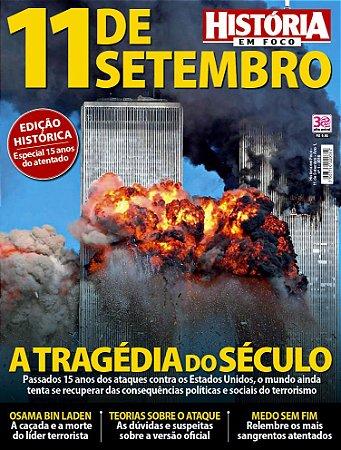 HISTÓRIA EM FOCO - 11 DE SETEMBRO - 1 (2016)