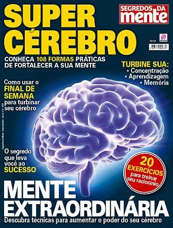 SEGREDOS DA MENTE - SUPERCÉREBRO - EDIÇÃO 6 (2016)
