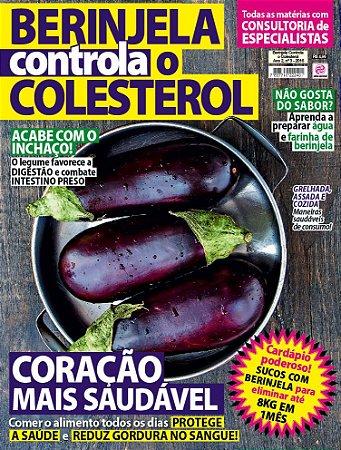 BERINJELA CONTROLA O COLESTEROL - EDIÇÃO 3 (2016)