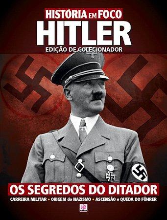 HISTÓRIA EM FOCO HITLER - EDIÇÃO DE COLECIONADOR - EDIÇÃO 1 (2016) RELEITURA
