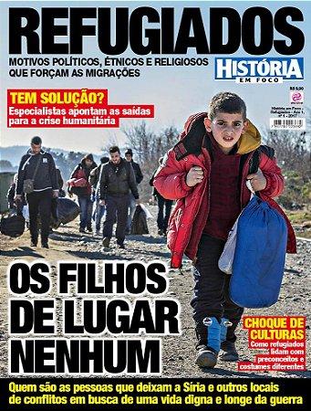 HISTÓRIA EM FOCO - REFUGIADOS - EDIÇÃO 1 (2017)