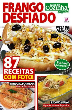 GUIA DA COZINHA SUPER! - EDIÇÃO 13 - FRANGO DESFIADO (2017)