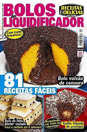 RECEITAS & DELÍCIAS ESPECIAL - EDIÇÃO 16 - BOLOS DE LIQUIDIFICADOR (2017)