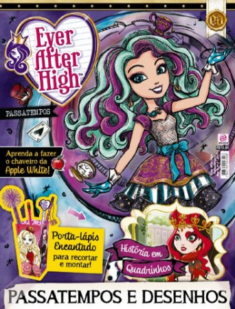 EVER AFTER HIGH PASSATEMPOS - EDIÇÃO 4 (2017)