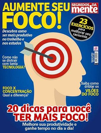 SEGREDOS DA MENTE - AUMENTE SEU FOCO - EDIÇÃO 1 (2017)