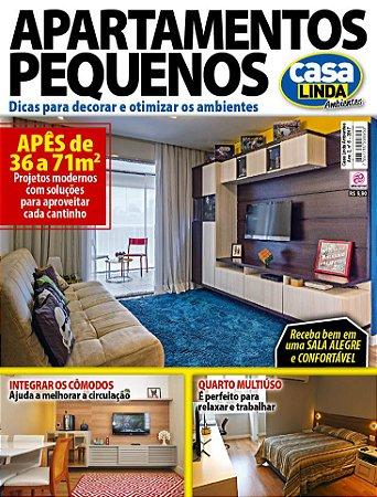 CASA LINDA AMBIENTES - EDIÇÃO 6 - APARTAMENTOS PEQUENOS (2017)