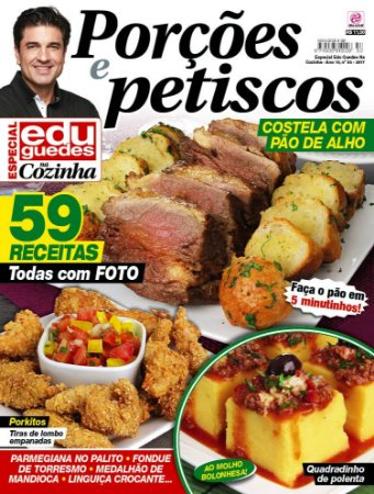 ESPECIAL EDU GUEDES NA COZINHA - EDIÇÃO 53 - PORÇÕES E PETISCOS (2017)