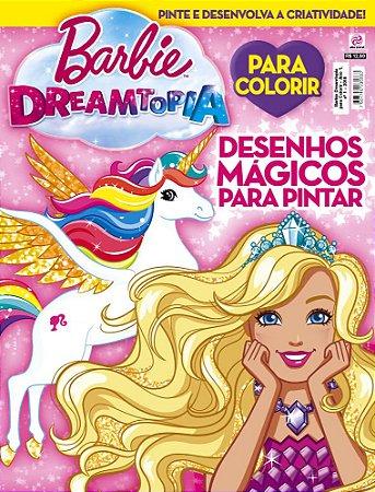 BARBIE DREAMTOPIA PARA COLORIR - EDIÇÃO 1 (2018)