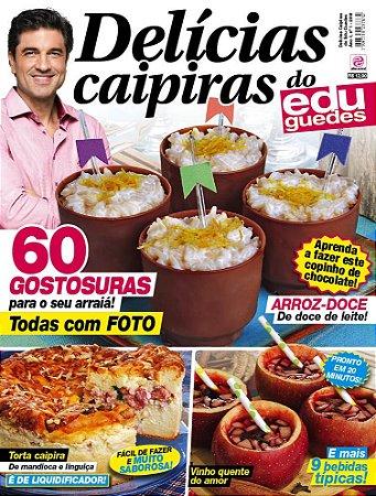 DELÍCIAS CAIPIRAS DO EDU GUEDES - EDIÇÃO 1 (2018)
