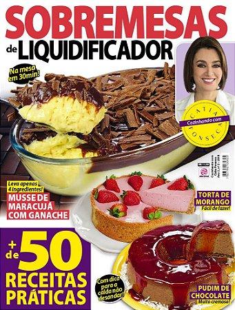 COZINHANDO COM CATIA FONSECA - EDIÇÃO 2 - SOBREMESAS DE LIQUIDIFICADOR (2018)