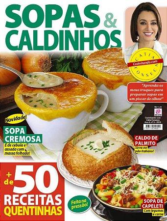 COZINHANDO COM CATIA FONSECA - EDIÇÃO 3 - SOPAS E CALDINHOS (2018)
