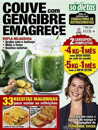 SÓ DIETAS - EDIÇÃO 65 - COUVE COM GENGIBRE EMAGRECE (2018)