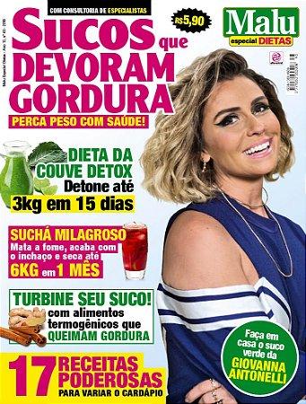 MALU ESPECIAL DIETAS - EDIÇÃO 45 - SUCOS QUE DEVORAM GORDURA (2018)