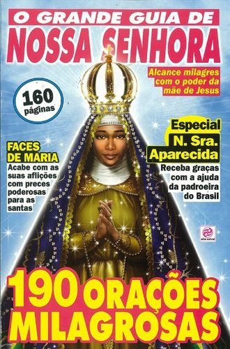 O GRANDE GUIA DE NOSSA SENHORA- 1