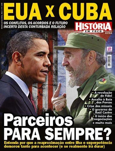 HISTÓRIA EM FOCO EXTRA 4 - EUA X CUBA (2015)