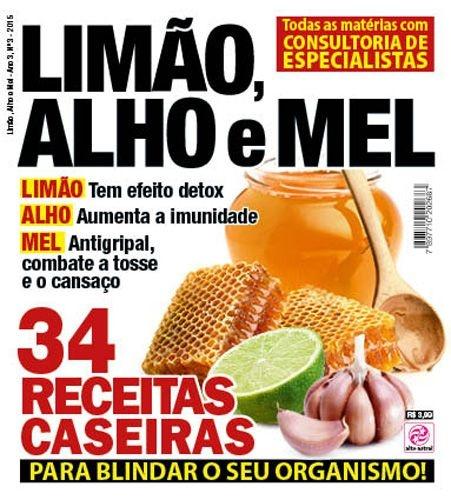 LIMÃO, ALHO E MEL - 3 (2015)