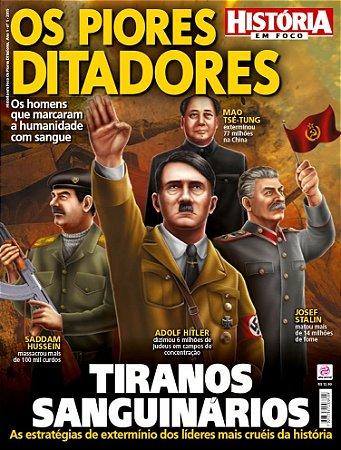 HISTÓRIA EM FOCO OS PIORES DITADORES - 1 (2015)
