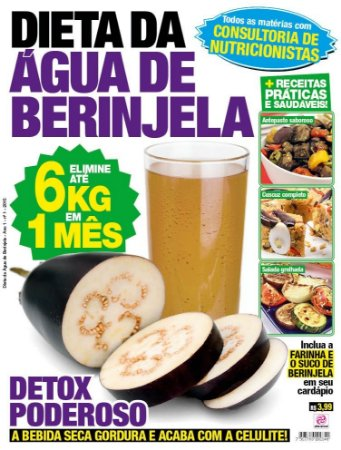 DIETA DA ÁGUA DE BERINJELA - EDIÇÃO 1 (2015)