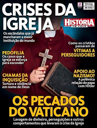 HISTÓRIA EM FOCO - CRISES DA IGREJA - 1 (2016)