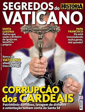HISTÓRIA EM FOCO - SEGREDOS DO VATICANO - 3 (2016)