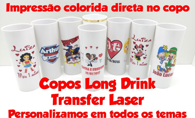 50 Copos Long Drink  R$ 175,00