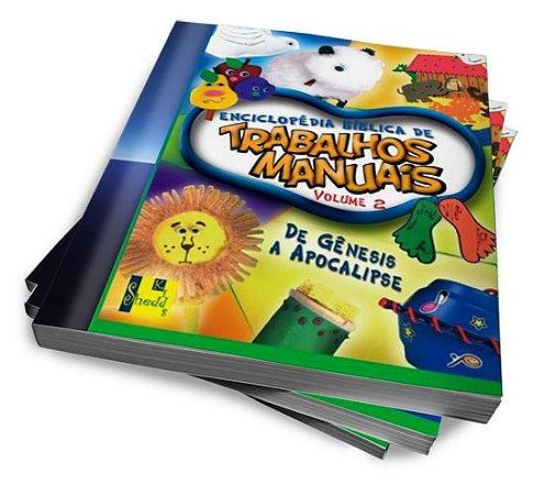 ENCICLOPÉDIA BÍBLICA DE TRABALHOS MANUAIS — VOLUME 2