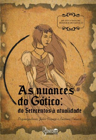 As Nuances do Gótico: do Setecentos à atualidade EBOOK