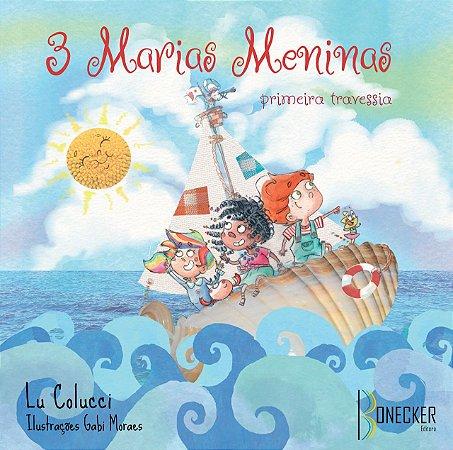 3 Marias Meninas: primeira travessia