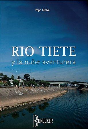 Río Tiete y La Nube Aventurera