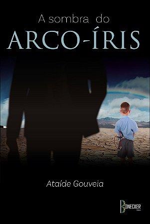 A sombra do Arco - Íris